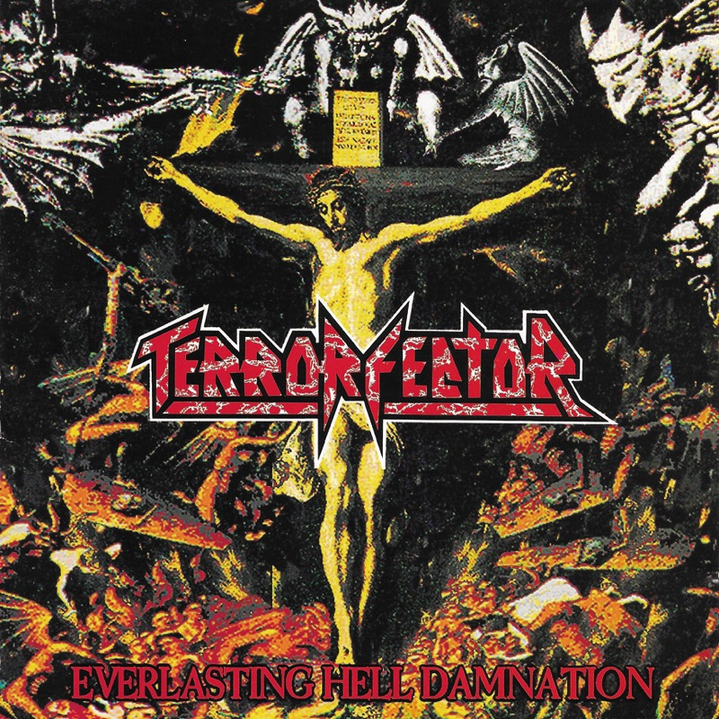 EVERLASTING HELL DAMNATION / TERROR FECTOR