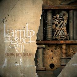 VII: Sturm Und Drang / LAMB OF GOD